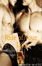 Ride Of Your Life by _lots_of_TLC_