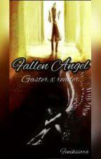 Fallen Angel (Gaster x reader) by Feniksiara
