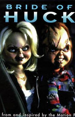 The First Bride of Chucky (Bride of Chucky Fanfic)