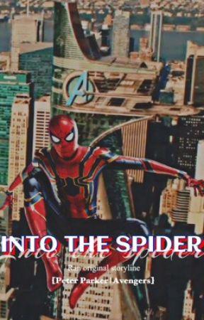 Iᥒto Thᥱ Sριdᥱr 【Peter Parker   Avengers】 - The Twentieth