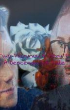 Two Villainous Hearts: A Descendants Tale by DisneyDork0014