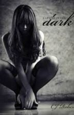 Captive In The Dark by sxrrybiebs