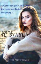 Vete Al Diablo. by The_Shadow_Queen0116
