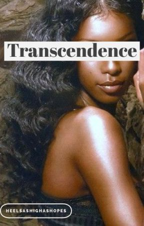 Transcendence (Book 2) by HeelsAsHighAsHopes