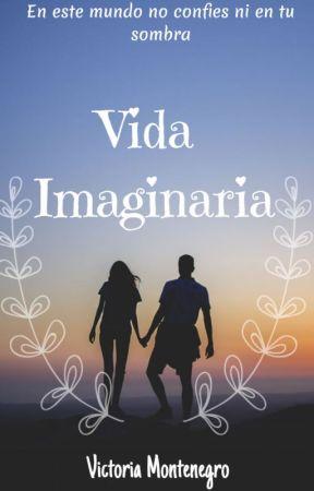 Vida Imaginaria by Vickyimm