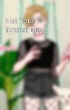 Not Your Typical Boy by Rem-Rem-RemmyLupin