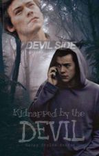 Kidnapped by the devil•|• Harry Styles fanfic•|• by Tumblr2bg