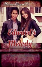 Edward's Melody (Seth's love story) by Hime_chan10