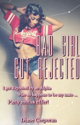 I got rejected by a girl