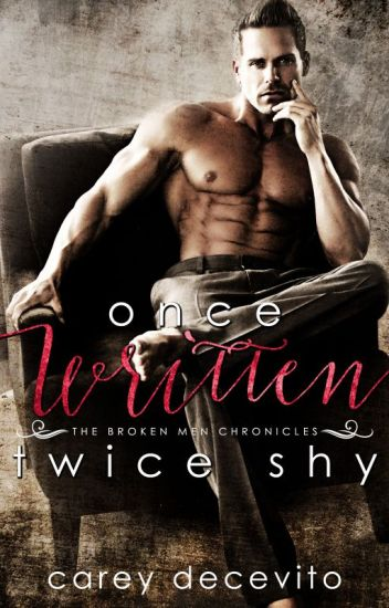 Once Written, Twice Shy (The Broken Men Chronicles - #1) (SAMPLE ONLY)