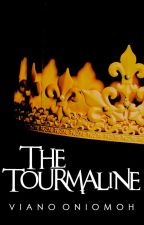 The Tourmaline by vee_ano