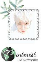Pinterest // Hyungwonho ✍ by KookieeeLay