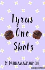 Tyrus One Shots by DAhnaaaaaaisawesome