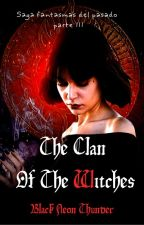 The clan of the witches(Is It Love?Peter|parte III) by Black_Neon_Thunder
