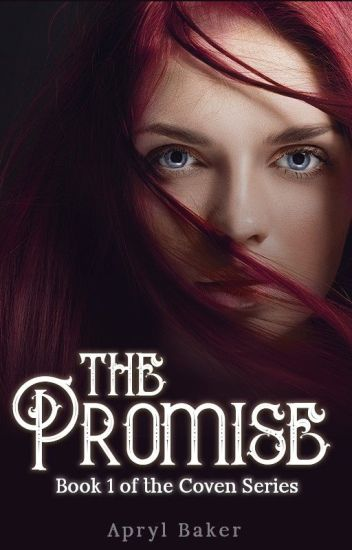 The Promise (Book 1, The Coven Series)