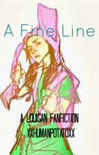 A Fine Line by xXHumanPotatoXx