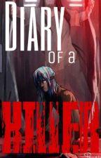 Diary of a Killer by LookAtScootalooDance