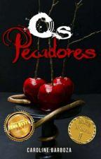 Os pecadores by Caroline-Barboza