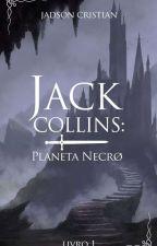 Jack Collins; Planeta Necro by JadsonCristian