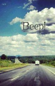 Beep! by unknownauthorss