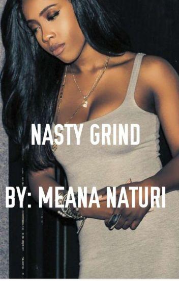 Nasty Grind