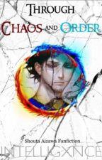 Through Chaos and Order | Shouta Aizawa by Intelligxnce
