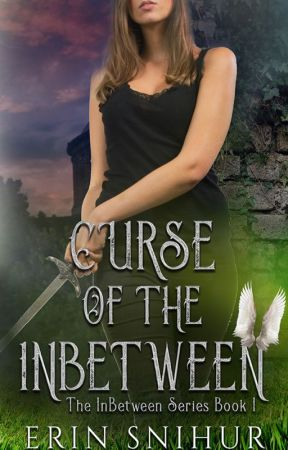 Curse of the InBetween (Book 1 of the InBetween Series) by erinsnihur94