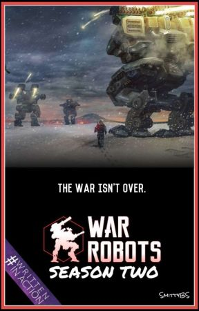 War Robots: Season Two by SmittyBS
