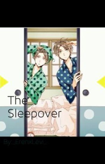 The Sleepover {LevixEren}