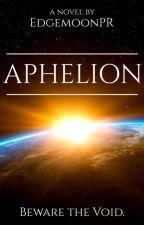Aphelion by EdgemoonPR