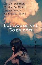 Historias del Corazón. //La dueña de mis estrellas //Todoroki Shōto by kerenmoon