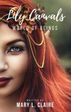 Lily Canvals: World of Beings by MaryL1243