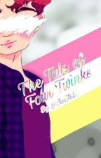 The Tale of Four Twinks by ItsSteb_