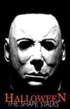 The Shape Stalks: Halloween [A SHORT STORY] by Joopite