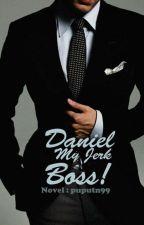 Daniel, My Jerk Bos!! by puputn99