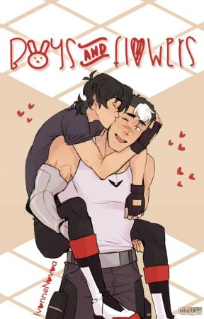 Boys and flowers [Voltron: Legendary Defender fanfic] by IvonneNovoa