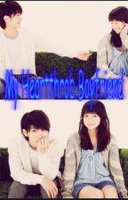 My Heartthrob Boyfriend (Hiatus) by CrosszeriaYuki