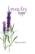 Lavender Dreams by fuyutsukihikari