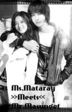 Ms.Mataray Meets Mr.Masunget by sweetreaderauthor