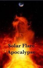 Solar Flare Apocalypse by Superduper2per