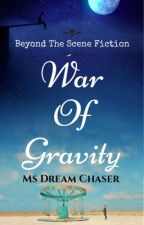 War of Gravity by mdc_143