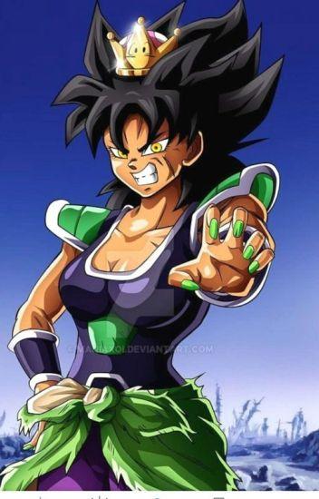 Female Broly X Goku New Broly New Warrior David Rodriguez Wattpad