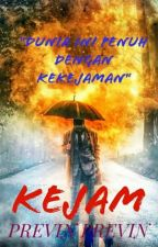 KEJAM by PrevinPrevin