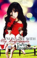 I'm Inlove w/ my boyfriend's twin brother :) by Red-Talker