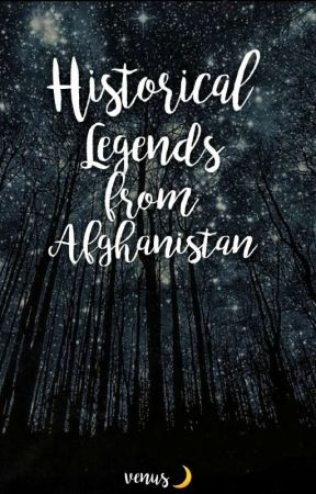 Historical Legends from Afghanistan  by VeNuSsS_Z