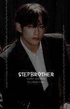 Stepbrother | taennie by rcbelprincess
