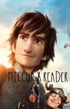 Hiccup x Reader [ON HOLD] by DelusionalTears