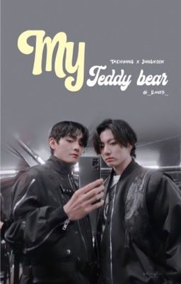 ( Vkook/Taekook ) ( Shortfic ) [ NC-18 ] Gấu bông