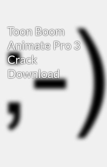 toon boom animation download + crack