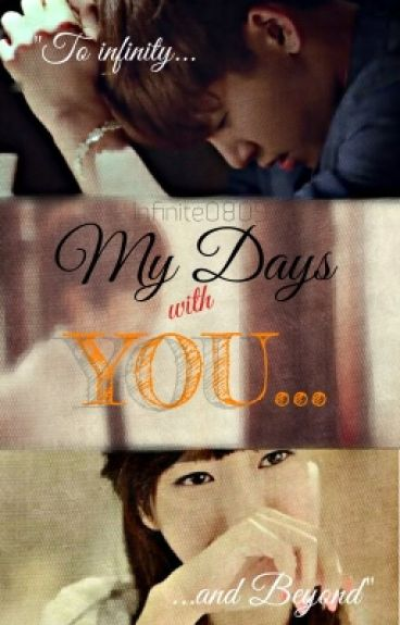 My Days with You (Fan fiction about Infinite Hoya)